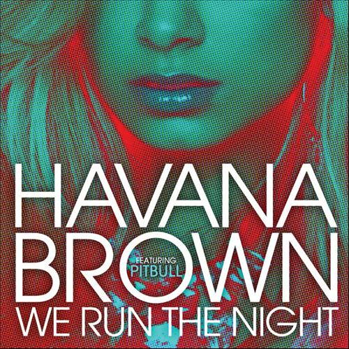 havanna brown we run the night