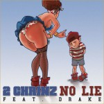 2 Chainz ft. Drake – No Lie
