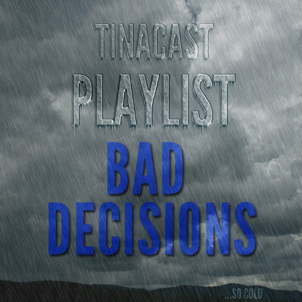 Playlist_baddecisions
