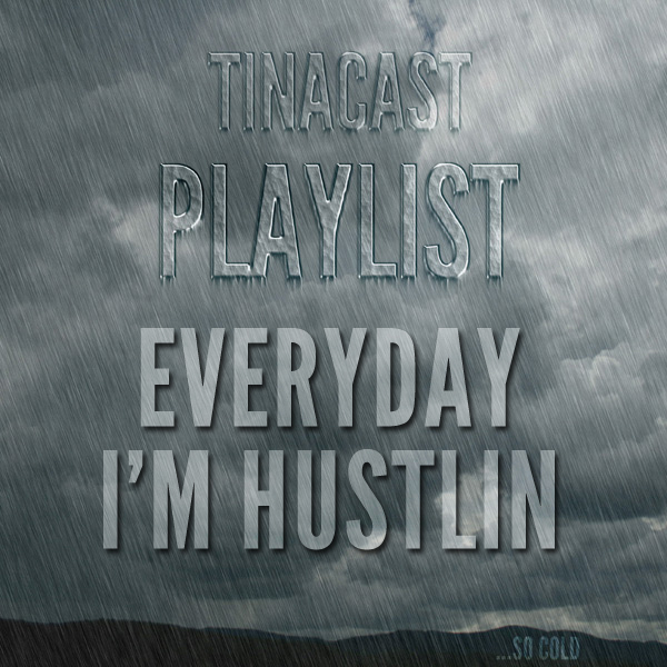 Playlist_hustlin