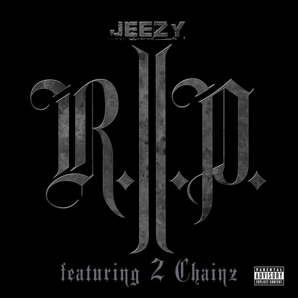 Young-Jeezy-feat.-2-Chainz-R.I.P.-iTunes