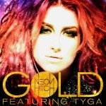 Neon Hitch ft. Tyga – Gold