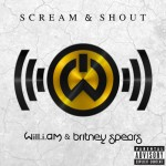 Will.i.am and Britney Spears – Scream and Shout