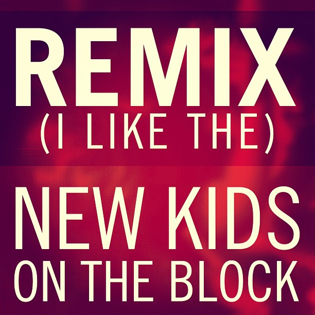 New Kids On The Block - Remix (I Like The)