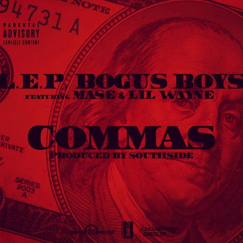 LEP Bogus Boys Commas