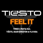 #tbt Tiesto ft. Three 6 Mafia, Sean Kingston, Flo Rida – Feel It