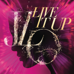 Jennifer Lopez ft. Pitbull – Live It Up