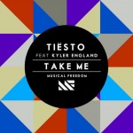 Tiesto ft. Kyler England – Take Me