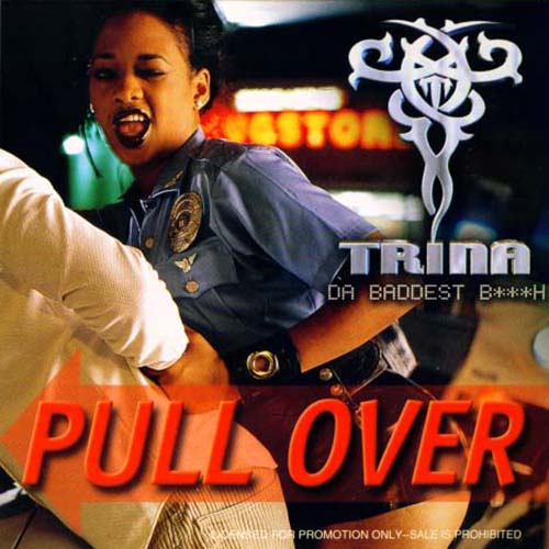 Trina - Pull Over