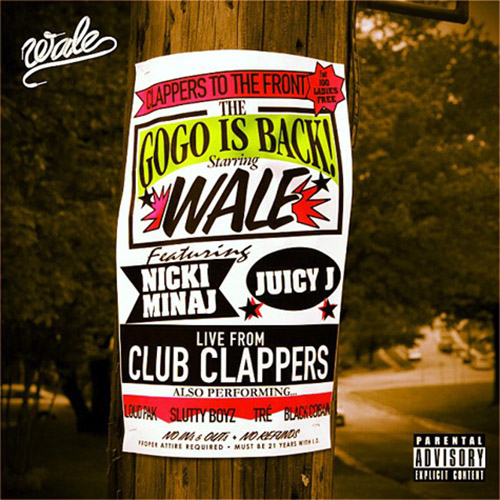 Wale - Clappers (Feat. Juicy J & Nicki Minaj)