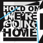 Drake – Hold On, We're Going Home