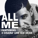Drake ft. Big Sean & 2 Chainz – All Me