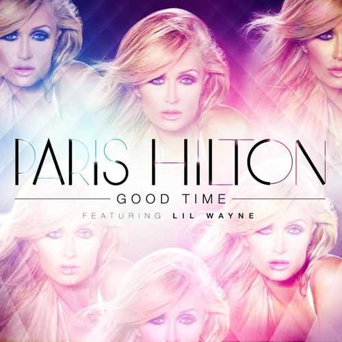Paris Hilton ft. Lil Wayne - Good Time