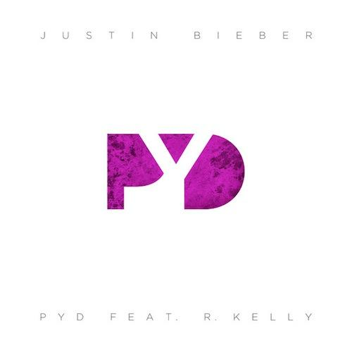 Justin Bieber ft. R. Kelly - PYD