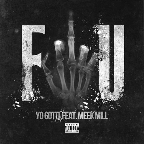 Yo Gotti ft. Meek Mill – Fuck You