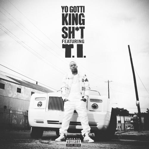 Yo Gotti ft. T.I. - King Shit