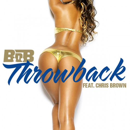 B.o.B  ft. Chris Brown - Throwback
