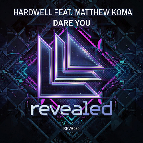 Hardwell ft. Matthew Koma - Dare You