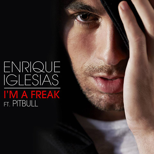 Enrique Iglesias ft. Pitbull - I'm A Freak