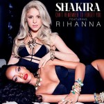 Shakira ft. Rihanna – Can't Remember To Forget You