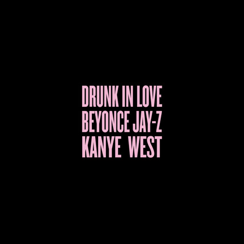 Beyonce ft. Kanye West & Jay Z – Drunk In Love (Remix)