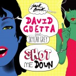 David Guetta ft. Skylar Grey – Shot Me Down
