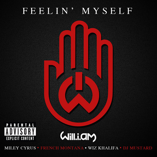 Will.I.Am ft. French Montana, Miley Cyrus & Wiz Khalifa – Feeling Myself
