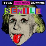 Young Money – Senile