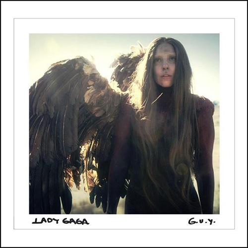 Lady Gaga – G.U.Y. GUY Girl Under You
