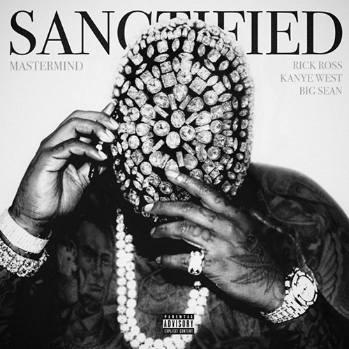 Rick Ross ft. Kanye West & Big Sean - Sanctified