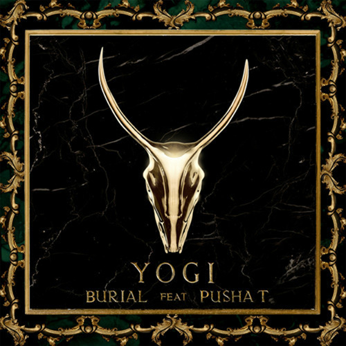YOGI ft. Pusha T - Burial