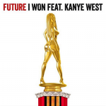 Future ft. Kanye West  – I Won