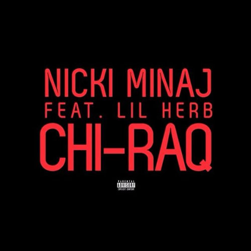 Nicki Minaj Ft Lil Herb - Chi-Raq