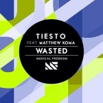 Tiesto ft. Matthew Koma – Wasted