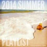 2014 Summer Playlist
