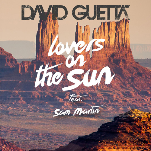 David Guetta ft. Sam Martin - Lovers on the Sun