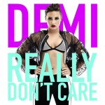 Demi Lovato ft. Cher Lloyd – Really Don't Care
