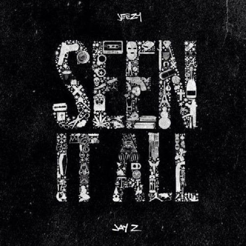 Jeezy & Jay Z - Seen It All