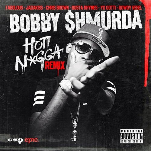 Bobby Shmurda - Hot Nigga (Remix)
