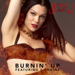 Jessie J ft. 2 Chainz – Burnin' Up