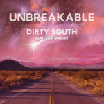 Dirty South ft. Sam Martin - Unbreakable