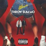 Rae Sremmurd ft. Nicki Minaj & Young Thug – Throw Sum Mo