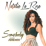 Natalie La Rose ft. Jeremih – Somebody