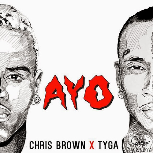 Chris Brown ft. Tyga - Ayo